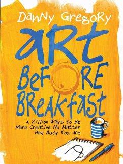 Art Before Breakfast - Gregory, Danny