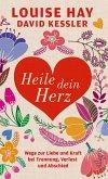 Heile dein Herz (eBook, ePUB)