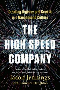 The High-speed Company - Jennings, Jason; Haughton, Laurence