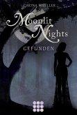 Gefunden / Moonlit Nights Bd.1