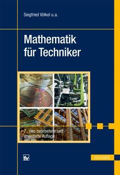 Mathematik für Techniker (eBook, PDF) - Völkel, Siegfried; Schäfer, Jürgen; Nickel, Heinz; Bach, Horst