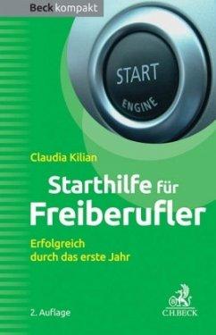 Starthilfe für Freiberufler - Kilian, Claudia