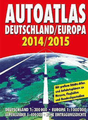 autoatlas deutschland europa 2014 2015. Black Bedroom Furniture Sets. Home Design Ideas