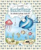 Das unheimlich geheime Zauber-Riff / Kuschelflosse Bd.1