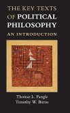 The Key Texts of Political Philosophy