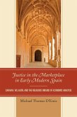 Justice in the Marketplace in Early Modern Spain (eBook, ePUB)