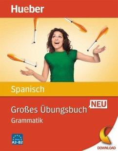 Großes Übungsbuch Spanisch Neu (eBook, PDF) - Bonachera Álvarez, Trinidad; Álvarez Olañeta, Pedro