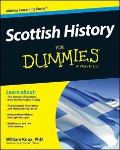 Scottish History For Dummies (eBook, PDF) - Knox, William
