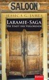 Laramie-Saga (5): Die Stadt der Verlorenen (eBook, ePUB)