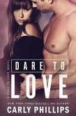 Dare to Love (Dare to Love Series, #1) (eBook, ePUB)