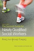 The Survival Guide for Newly Qualified Social Workers, Second Edition