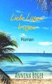 Liebe Lügen trügen: Roman (eBook, ePUB)