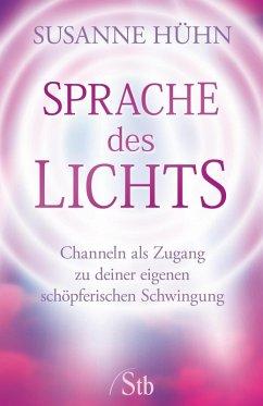 Sprache des Lichts (eBook, ePUB) - Hühn, Susanne