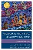 Aboriginal and Visible Minority Librarians (eBook, ePUB)