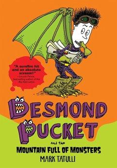 Desmond Pucket and the Mountain Full of Monsters (eBook, ePUB) - Tatulli, Mark