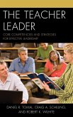 The Teacher Leader (eBook, ePUB)