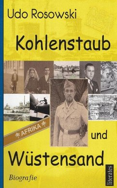 Kohlenstaub und Wüstensand (eBook, ePUB) - Rosowski, Udo