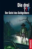 Der Geist des Goldgräbers / Die drei Fragezeichen Bd.176 (eBook, ePUB)