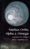 Alpha & Omega (eBook, ePUB)
