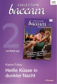 Heiße Küsse in dunkler Nacht / Collection Baccara Bd.343.2 (eBook, ePUB)