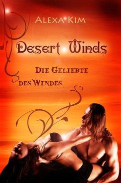 Desert Winds - Die Geliebte des Windes (eBook, ...