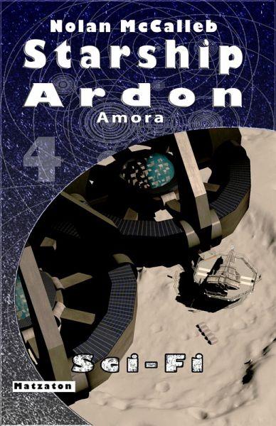 Starship Ardon 4 (eBook, ePUB) - McCalleb, Nolan