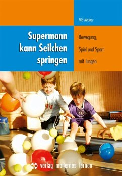 Supermann kann Seilchen springen - Neuber, Nils