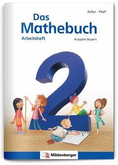Das Mathebuch 2 - Arbeitsheft · Ausgabe Bayern - Simon, Hendrik; Simon, Nina; Meyer, Wiebke