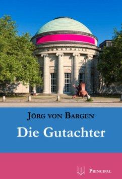 Die Gutachter - Bargen, Jörg von