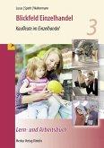 Blickfeld Einzelhandel - Kaufleute im Einzelhandel - Lern- und Arbeitsbuch