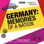 Germany: Memories of a Nation, 6 Audio-CDs