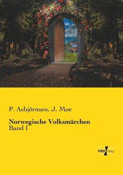 Norwegische Volksmärchen - Asbjörnsen, P.; Moe, J.