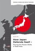 How Japan Defends Itself (eBook, PDF)