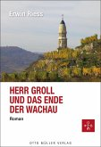 Herr Groll und das Ende der Wachau (eBook, ePUB)