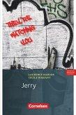 Jerry 7. Schuljahr Stufe 3