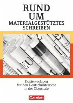 Rund um materialgestütztes Schreiben - Ellerich, Christel; Gebhard, Lilli; Rühle, Christian