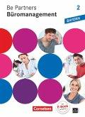 Be Partners - Büromanagement 2. Ausbildungsjahr. Fachkunde mit DVD-ROM. Ausgabe Bayern