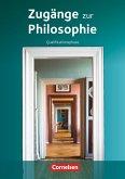 Zugänge zur Philosophie. Qualifikationsphase. Schülerbuch