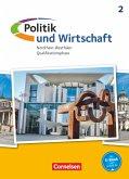 Politik und Wirtschaft Qualifikationsphase. Schülerbuch Oberstufe
