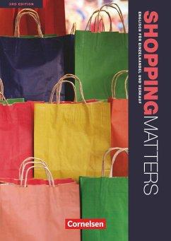 Shopping Matters A2-B1 Schülerbuch - Benford, Michael