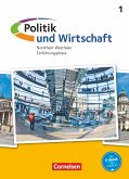 Politik und Wirtschaft. Nordrhein-Westfalen. Einführungsphase. Schülerbuch. Sekundarstufe II