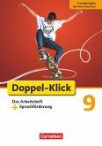 Doppel-Klick - Grundausgabe Nordrhein-Westfalen. 9. Schuljahr. Das Arbeitsheft plus Sprachförderung