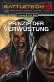 Prinzip der Verwüstung / BattleTech MechWarrior Dark Age Bd.21