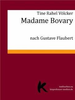 MADAME BOVARY (eBook, ePUB) - Völcker, Tine Rahel