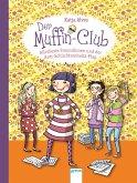 Allerbeste Freundinnen und der Anti-Schüchternheitsplan / Der Muffin-Club Bd.4 (eBook, ePUB)