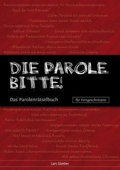 Die Parole, bitte! (eBook, ePUB) - Günther, Lars