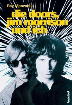 Die Doors, Jim Morrison und ich (eBook, ePUB) - Manzarek, Ray