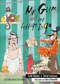 Mr Gum und der fettige Ingo / Mr Gum Bd.6 (eBook, ePUB)