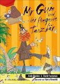 Mr Gum und der fliegende Tanzbär / Mr Gum Bd.5 (eBook, ePUB)