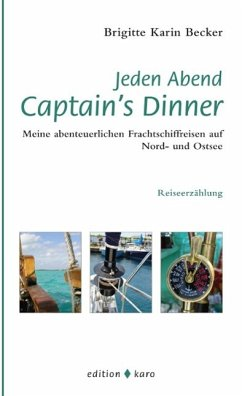 Jeden Abend Captain's Dinner (eBook, ePUB) - Becker, Brigitte Karin